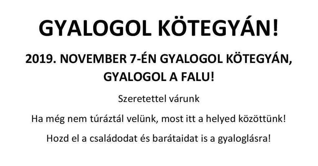 GYALOGOL KÖTEGYÁN | 2019. November 7.
