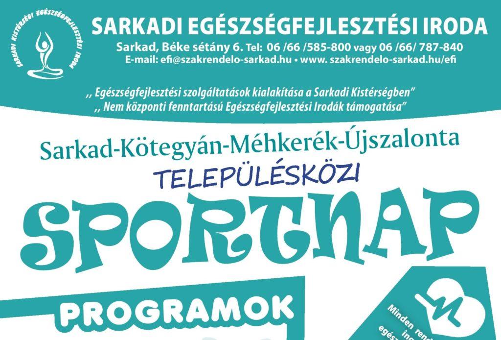 SARKAD – KÖTEGYÁN – MÉHKERÉK – ÚJSZALONTA   TELEPÜLÉSKÖZI SPORTNAP   2019. SZEPTEMBER 20.